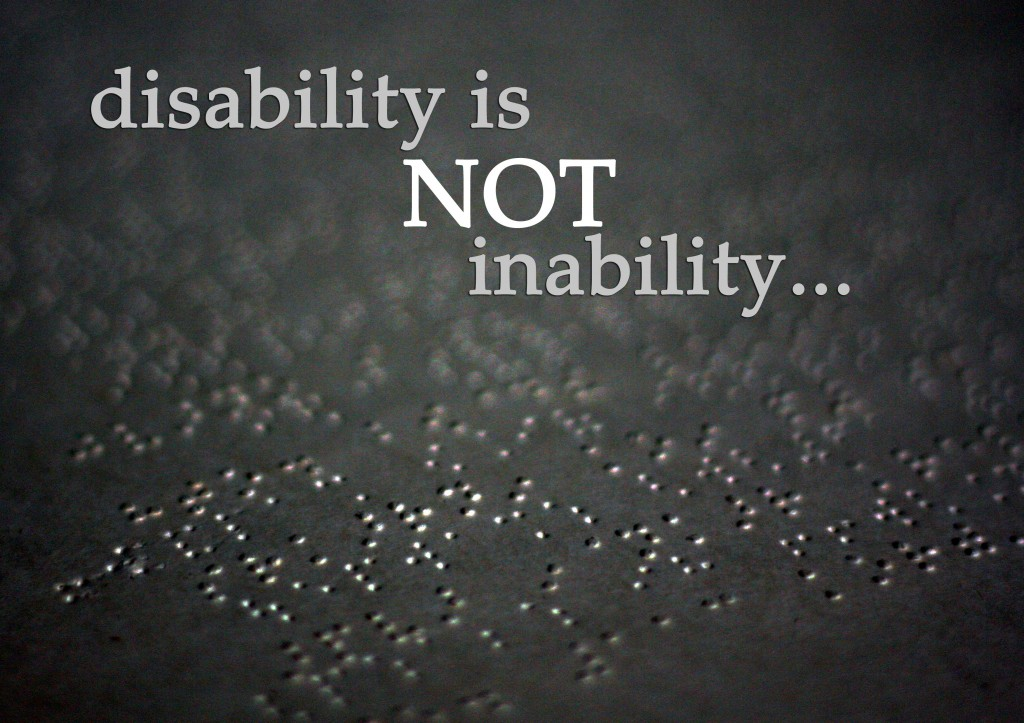 essay on disability is not an inability Learning disability is a classification that includes several areas of functioning in which a person has difficulty learning in a typical manner, usually caused by an unknown factor or factors given the difficulty learning in a typical manner, this does not exclude the ability to learn in a different manner therefore, some people.