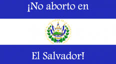 El Salvador currently does not allow Abortion